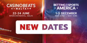 New dates for CasinoBeats Malta and Betting on Sports America